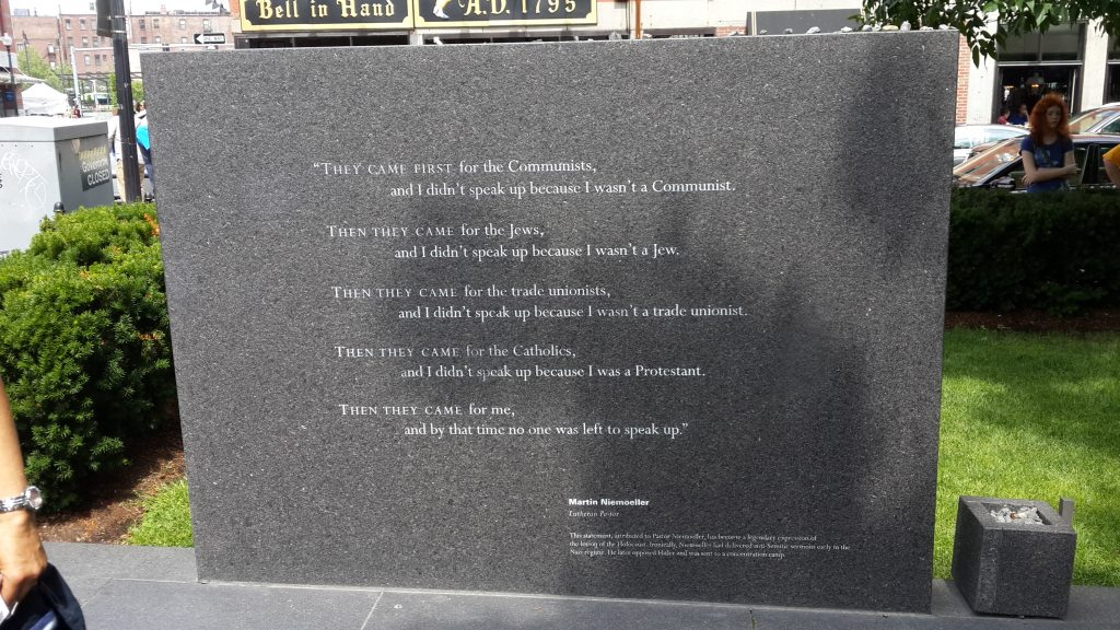 Poem by Martin Niemoeller at the the Holocaust memorial in Boston MA